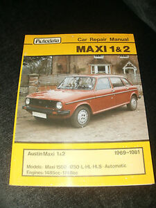 AUSTIN MAXI 1 amp 2 CAR REPAIR MANUAL 1969 TO 1981 - Gloucester, United Kingdom - AUSTIN MAXI 1 amp 2 CAR REPAIR MANUAL 1969 TO 1981 - Gloucester, United Kingdom