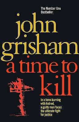 1 of 1 - A Time To Kill, Grisham, John, Very Good Book