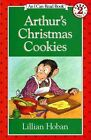Arthur's Christmas Cookies 9780064440554 by Lillian Hoban Paperback