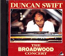 DUNCAN SWIFT the broadwood concert CD NEU