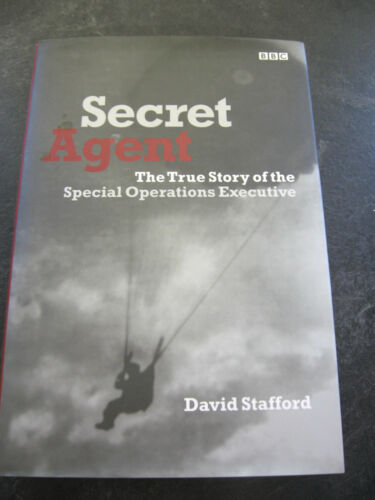 1 of 1 - David Stafford Secret Agent True Story of the Special Operations Executive HB