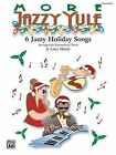 More Jazzy Yule: 6 Jazzy Holiday Songs by Alfred Publishing Co., Inc. (Paperback / softback, 2000)