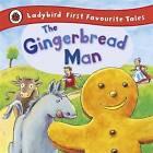 The Gingerbread Man: Ladybird First Favourite Tales by Alan MacDonald, Ladybird (Hardback, 2011)