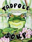 Tadpole Soup 9781456018207 by Maryann Shaw Book