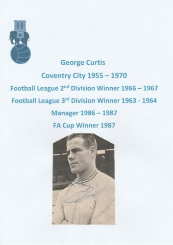 GEORGE CURTIS COVENTRY CITY 195570 MGR 198687 ORIGINAL SIGNED PICTURE CUTTING