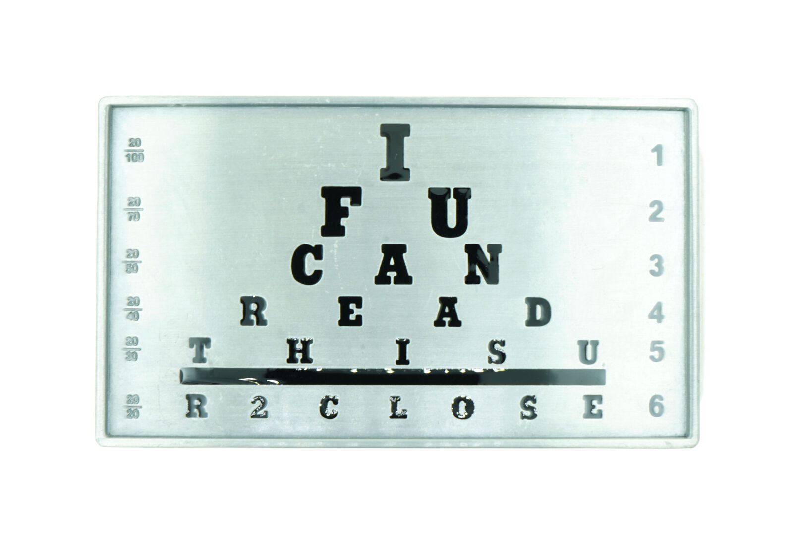 Eye Chart Novelty IF YOU CAN READ THIS Metal Belt Buckle