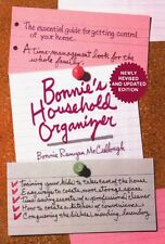 Bonnie's Household Organizer : The Essential Guide for Getting Control of Your Home by Bonnie Runyan McCullough (1983, Paperback, Revised)