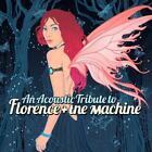 Florence & The Machine Tribute von Various Artists (2012)