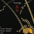Tracings - Fumon by Curtis Patterson/Bruce Huebner Duo (CD, Jan-2008, CD Baby (distributor))