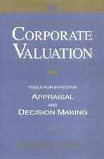 Corporate Valuation: Tools for Effective Appraisal and Decision-Making Cornell,