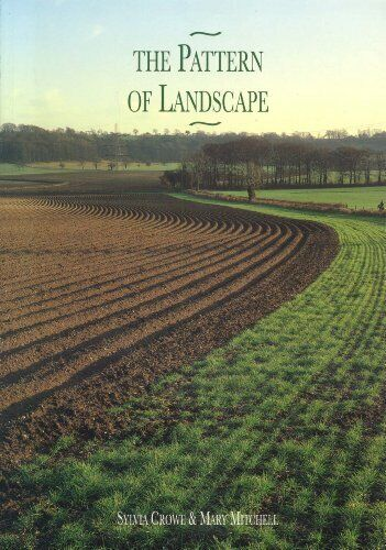 The Pattern of Landscape (Applied ecology, landscap by Mitchell, Mary 1853410209