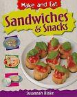 Sandwiches & Snacks by Susannah Blake (Hardback, 2009)