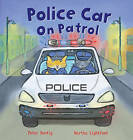 Police Car on Patrol by Peter Bently (Paperback, 2013)