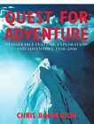 Quest for Adventure: Remarkable Feats of Exploration and Adventure 1950-2000 by Sir Chris Bonington (Paperback, 2002)