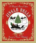 Jingle Bells: A Magical Pop-Up Edition by James Lord Pierpont (Hardback, 2014)