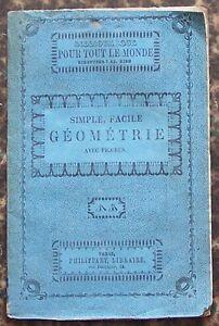 Biblio-PHILIPPART-vers-1860-GEOMETRIE-simple-facile-M-E-BEDE-illustre-BE