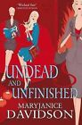 Undead and Unfinished by MaryJanice Davidson (Paperback, 2010)