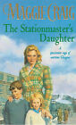 The Stationmaster's Daughter by Maggie Craig (Paperback, 2000)