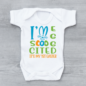 Im So Egg Cited Its My 1st First Easter Bunny Boys Baby Grow Bodysuit