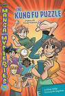 The Kung Fu Puzzle: A Mystery with Time and Temperature by Melinda Thielbar (Paperback / softback)