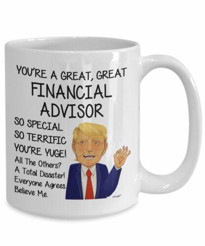 Trump Financial Advisor Mug For Financial Advisor Gift For Financial Advisor