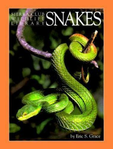 Wildlife Library: Snakes by Eric S. Grace (1996, Trade Paperback)