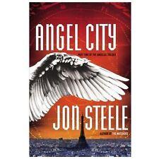 Angel City - Part 2 Angelus Trilogy Jon Steele (2013, Hardcover,DJ)  NEW BOOK