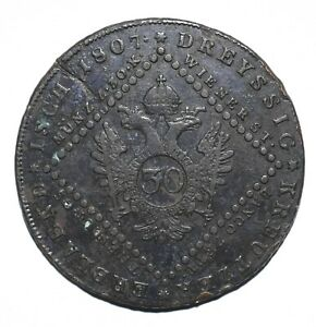 1807-Austria-Thirty-30-Kreuzer-Franz-II-I-Lot-951