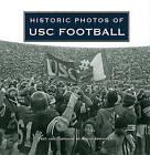 Historic Photos of USC Football by Turner Publishing Company (Hardback, 2010)