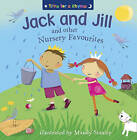 Jack and Jill and Other Nursery Favourites by HarperCollins Publishers (Paperback, 2009)