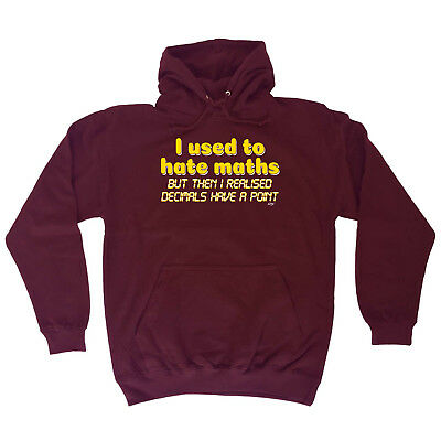 Funny Novelty Sweatshirt Jumper Top gym I Used To Hate Maths decimal point