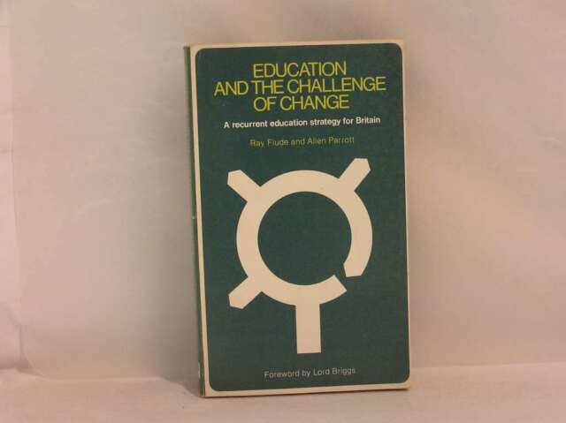 Education and the Challenge of Change (The Open University Press series in adult