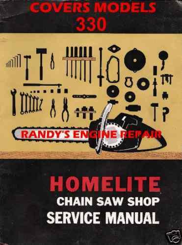 homelite service maintenance manual 330 ebay rh ebay com homelite 330 chainsaw owners manual homelite 330 chainsaw owners manual