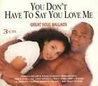 Great Soul Ballads-You Don't Have von Various Artists (2006)