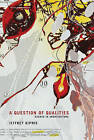 A Question of Qualities: Essays in Architecture by Jeffrey Kipnis (Paperback, 2013)