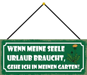 If Seele Holiday Braucht - Garden Shield with Cord Tin Sign 10 X 27 CM K0750-K