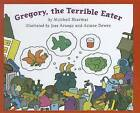 Gregory, the Terrible Eater by Mitchell Sharmat (Hardback, 2009)
