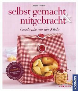 Selbst gemacht & mitgebracht von Regine Stroner (2014, Gebundene Ausgabe) - Iserlohn, Deutschland - Selbst gemacht & mitgebracht von Regine Stroner (2014, Gebundene Ausgabe) - Iserlohn, Deutschland