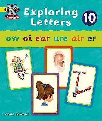 Project X Phonics: Yellow Exploring Letters 10 by Lynch, Emma (Paperback book, 2