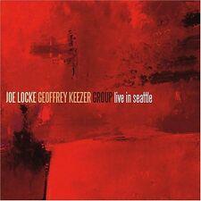 Joe Locke, Joe Locke & the Geoffrey Keezer Group - Live in Seattle [New CD]
