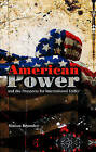 American Power and the Prospects for International Order by Simon Bromley (Hardback, 2008)