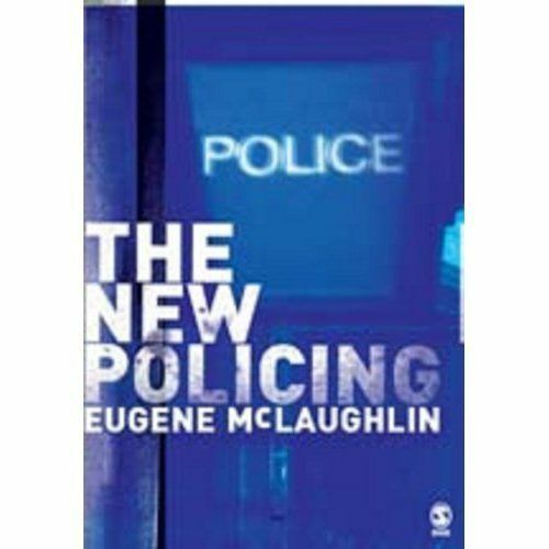 The New Policing by McLaughlin, Eugene
