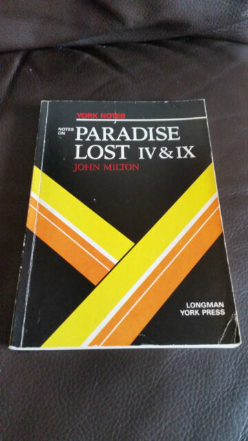 JOHN MILTON - YORK NOTES - NOTES ON PARADISE LOST IV & IX - IN LINGUA INGLESE