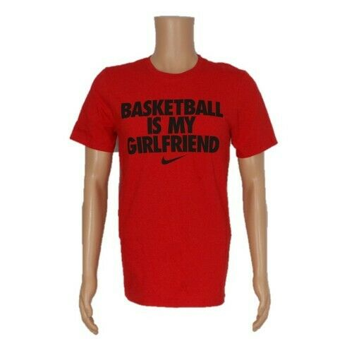 NEW Nike Athletic Mens T-Shirt Basketball Is My Girlfriend AA2093-657 Red M L XL