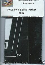 TY DILLON BASS TRACKER TRUCK SERIES AUTHENTIC NASCAR RACE USED SHEETMETAL #2