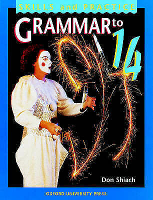 1 of 1 - Grammar to 14: Student's Book by Don Shiach (Paperback, 1998)