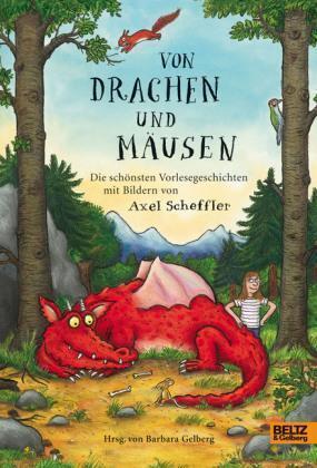 1 von 1 - Von Drachen und Mäusen ►►►UNGELESEN ° von Axel Scheffler und Barbara Gelberg °