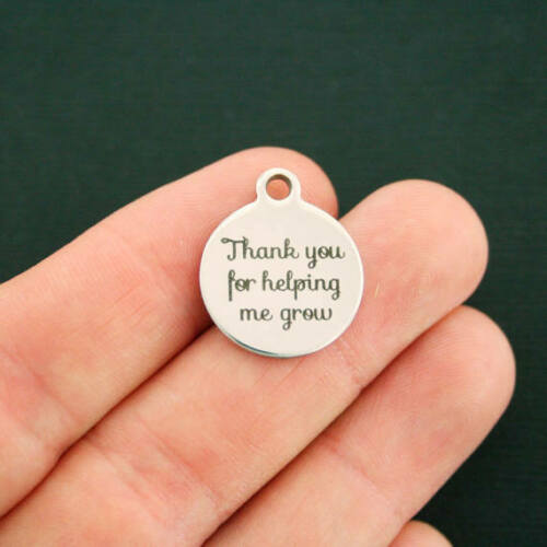 Thank you for helping me grow BFS2443 Teacher Stainless Steel Charms