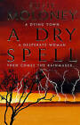 A Dry Spell by Susie Moloney (Paperback, 1998)