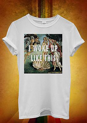 I Woke Up Like This Art Hipster Men Women Unisex T Shirt Tank Top Vest 756